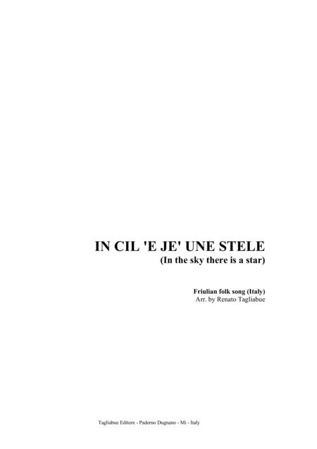 IN CIL 'E JE' UNE STELE (In the sky there is a star) - Friulian folk song (Italy)