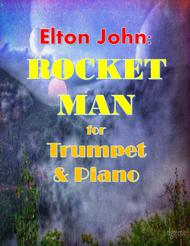 Elton John: Rocket Man for Trumpet & Piano