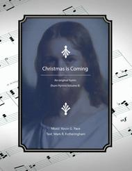 Christmas is Coming - an original hymn