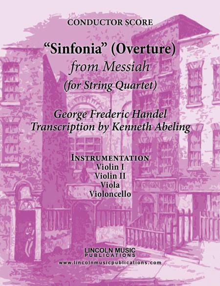 Handel - Overture - Sinfonia from Messiah (for String Quartet)