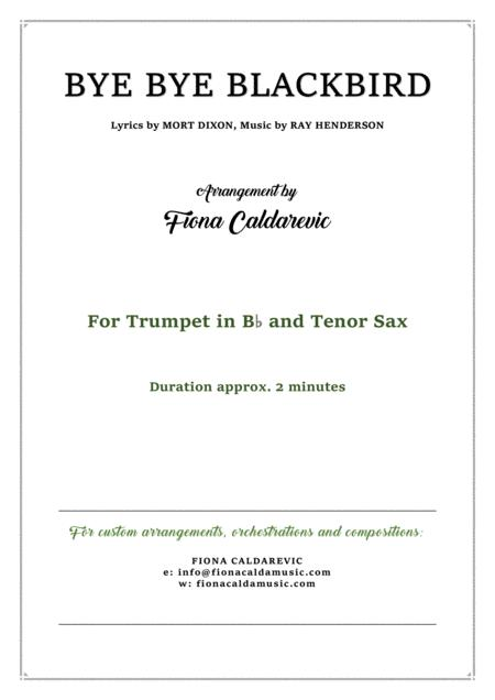 Bye Bye Blackbird - duet for trumpet and tenor sax