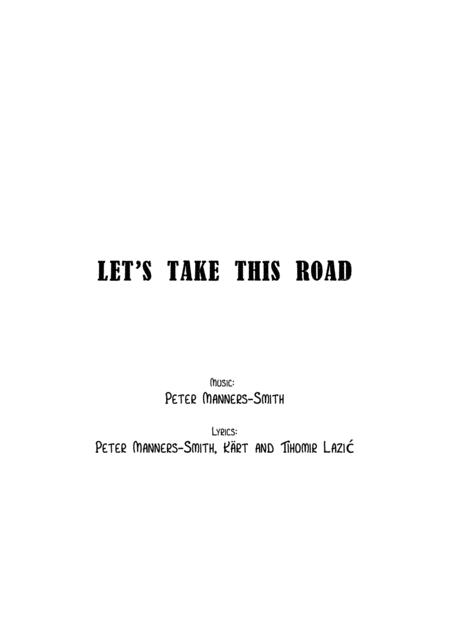 Let's take this road