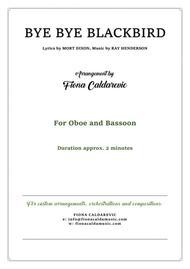 Bye Bye Blackbird - duet for oboe and bassoon