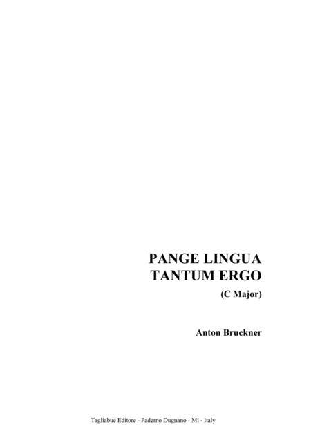 PANGE LINGUA - TANTUM ERGO - (C major) Anton Bruckner - For SATB Choir