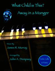 Christmas Medley (What Child is This / Away in a Manger): Trio for Viola, Cello and Piano