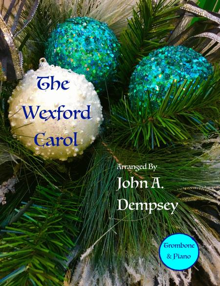 The Wexford Carol (Trombone and Piano)