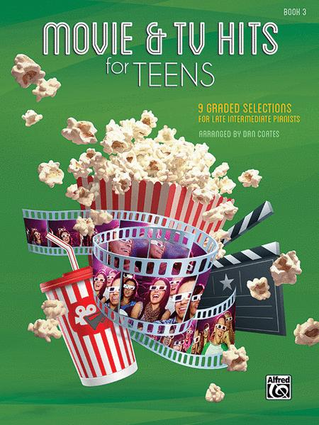 Movie & TV Hits for Teens, Book 3