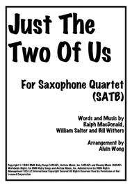 Just The Two Of Us - Saxophone Quartet