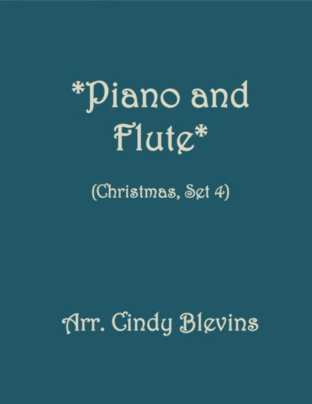 Piano and Flute for Christmas, Set 4 (five arrangements for piano and flute)