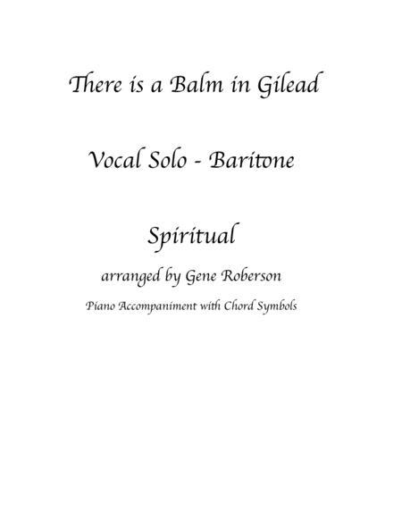 There is a Balm in Gilead  Baritone Vocal solo