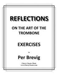 Exercises from Reflections On the Art of the Trombone