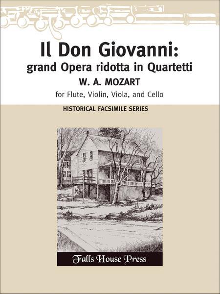 Il Don Giovanni: grand' Opera ridotta (facsimile)
