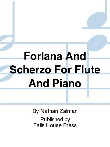 Forlana And Scherzo For Flute And Piano