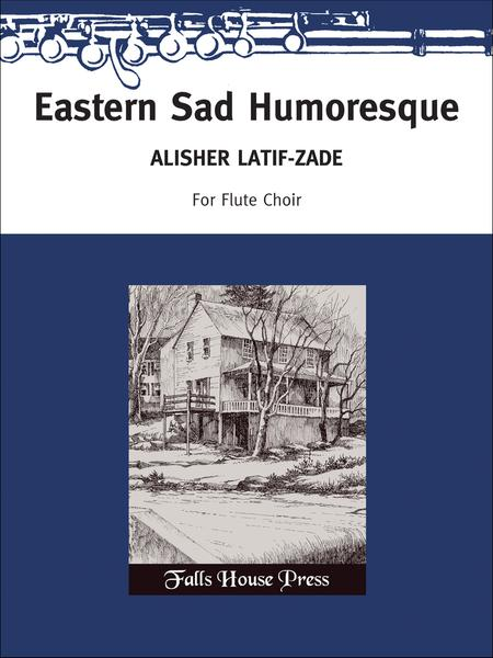 Eastern Sad Humoresque