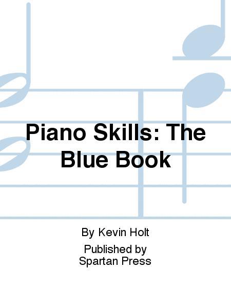Piano Skills: The Blue Book