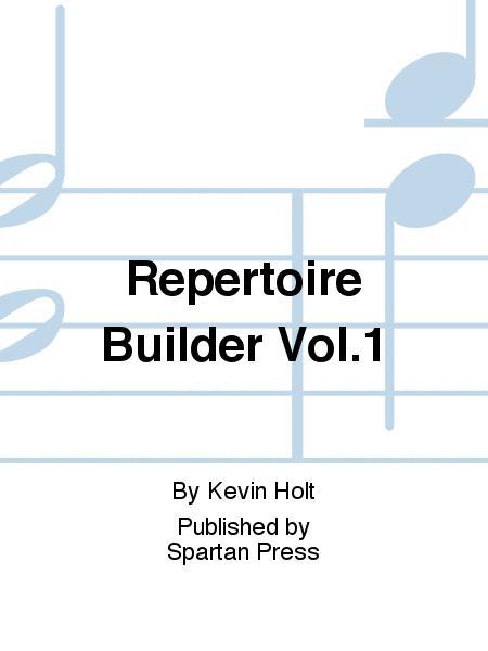 Repertoire Builder Vol.1