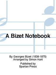 A Bizet Notebook