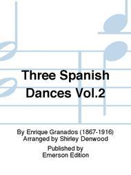 Three Spanish Dances Vol.2