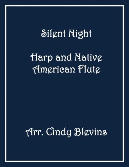Silent Night, arranged for Harp and Native American Flute