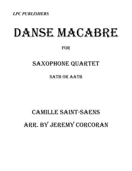 Danse Macabre for Saxophone Quartet (SATB or AATB)