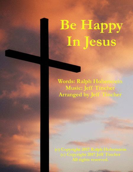 Be Happy In Jesus