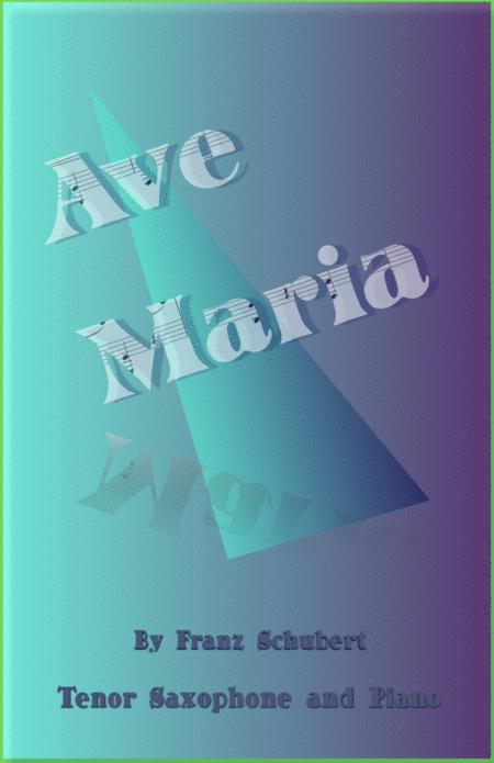 Ave Maria by Franz Schubert, for Tenor Saxophone and Piano