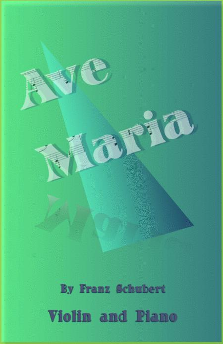 Ave Maria by Franz Schubert, for Violin and Piano