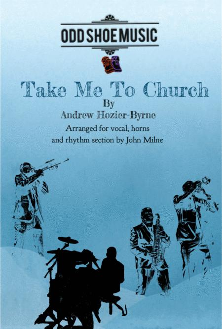 Take Me To Church for Soul Band or Jazz Combo