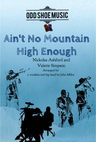 Ain't No Mountain High Enough for Vocal and Big Band