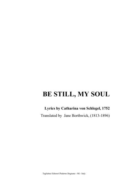 BE STILL, MY SOUL - For SATB Choir