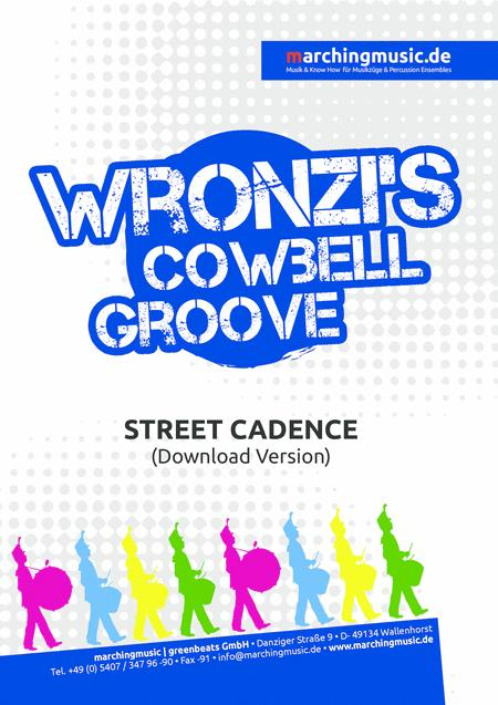 WRONZIS COWBELL GROOVE Street Cadence