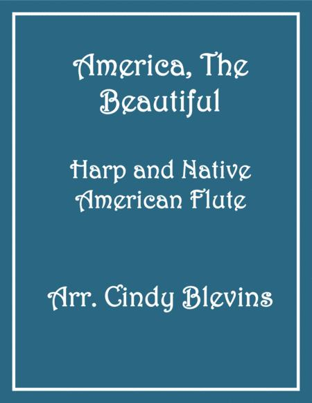 America, the Beautiful, arranged for Harp and Native American Flute, from my book