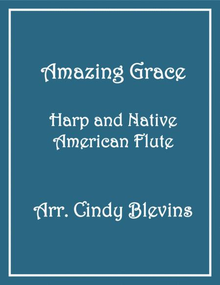 Amazing Grace, arranged for Harp and Native American Flute, from my book