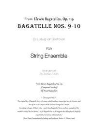 Bagatelles Nos. 9 & 10 (Op. 119) for String Ensemble