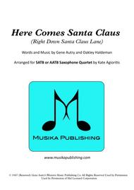 Here Comes Santa Claus (Right Down Santa Claus Lane) - for Saxophone Quartet