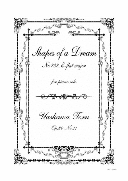 Shapes of a Dream No.232, E-flat major, Op.80 No.11