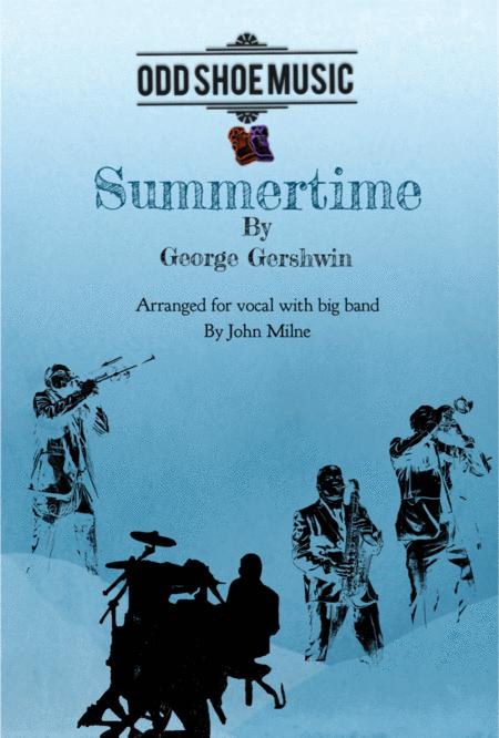 Summertime for vocal and Big Band