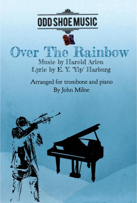 Over The Rainbow (from The Wizard Of Oz) for Trombone and Piano