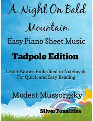 A Night On Bald Mountain Easy Piano Sheet Music Tadpole Edition