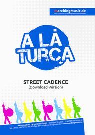 A LA TURCA (Street Cadence)