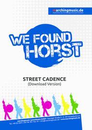 WE FOUND HORST (Street Cadence)