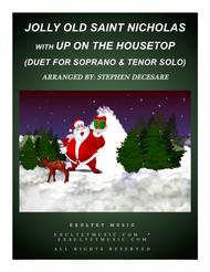 Jolly Old Saint Nicholas with Up On The Housetop (Duet for Soprano and Tenor Solo)