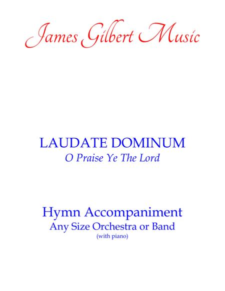 LAUDATE DOMINUM (O Praise Ye The Lord)