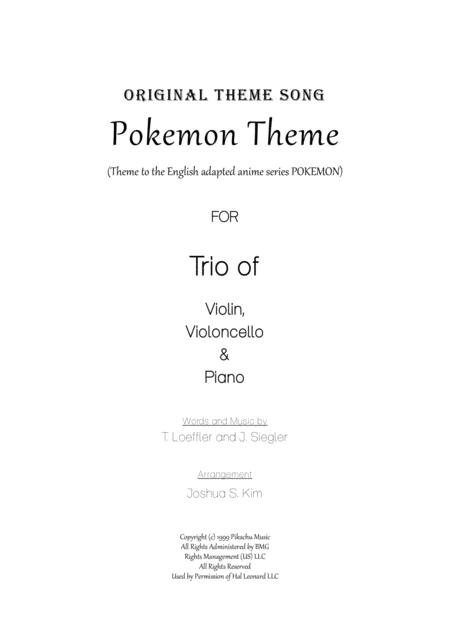 Pokemon Theme  for Trio (Violin, Cello & Piano)