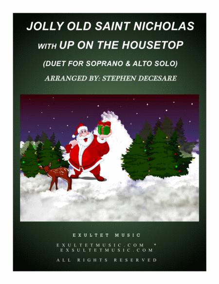 Jolly Old Saint Nicholas with Up On The Housetop (Duet for Soprano and Alto Solo)