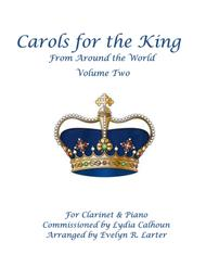 Carols For The King From Around The World, Volume Two