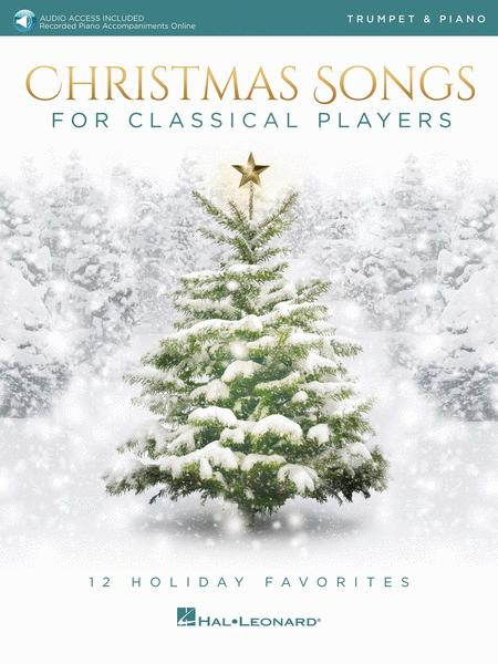 Christmas Songs for Classical Players - Trumpet and Piano