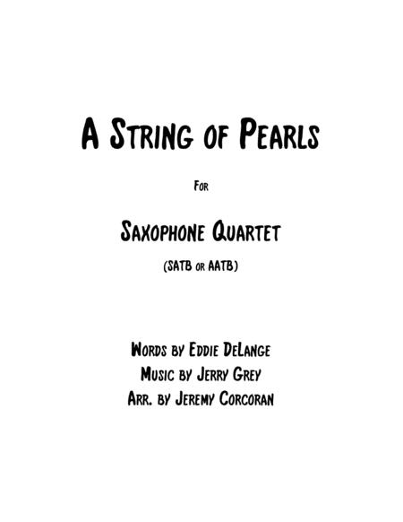 A String Of Pearls for Saxophone Quartet (SATB or AATB)
