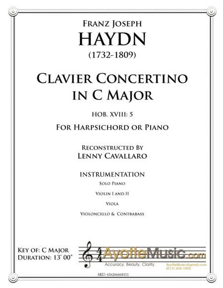 Haydn - Clavier Concerto in C Major (Hob. XVIII: 5) Reconstructed by Lenny Cavallaro