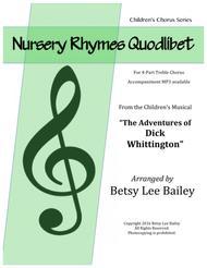 Nursery Rhymes Quodlibet for 4-Part Children's Chorus